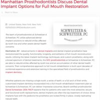 New York City Prosthodontists of Schweitzer & Schweitzer, PC Explain Dental Implant Options for Full Mouth Restoration